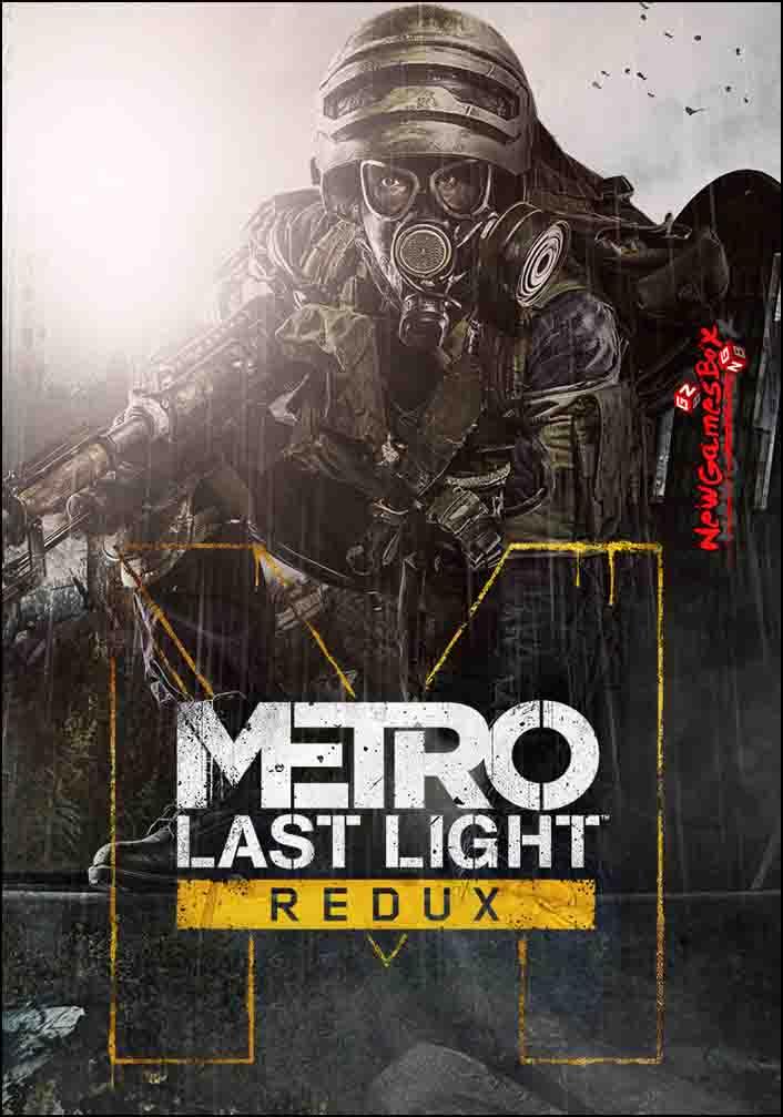 Metro Last Light Redux Free Download