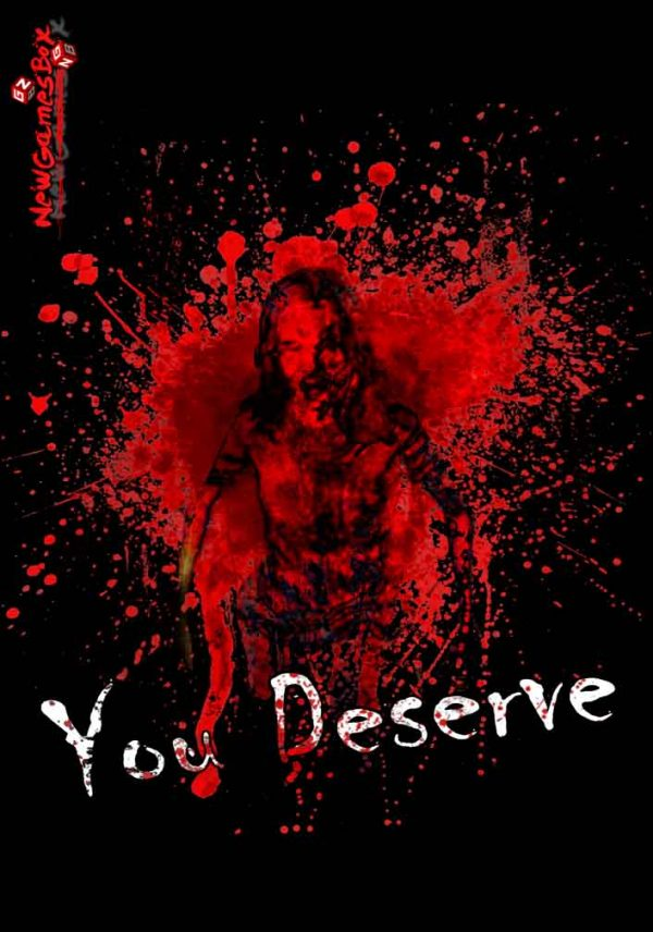 You Deserve Free Download