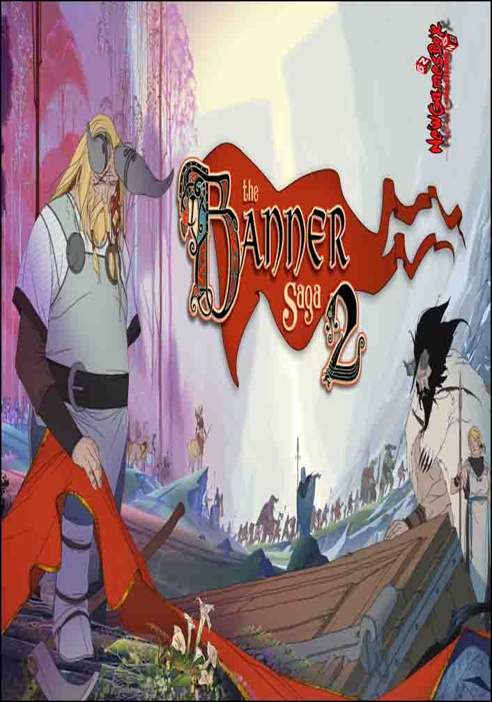 The Banner Saga 2 Free Download