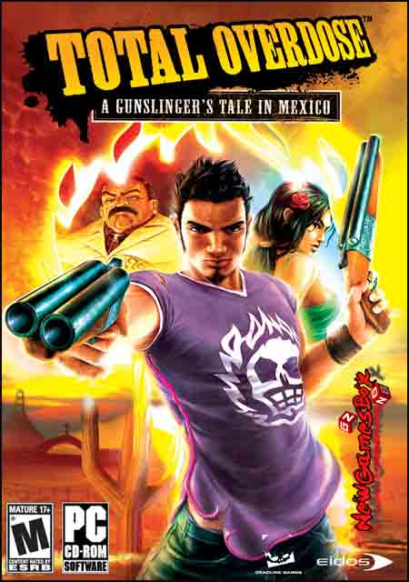 Total Overdose A Gunslingers Tale in Mexico Free Download
