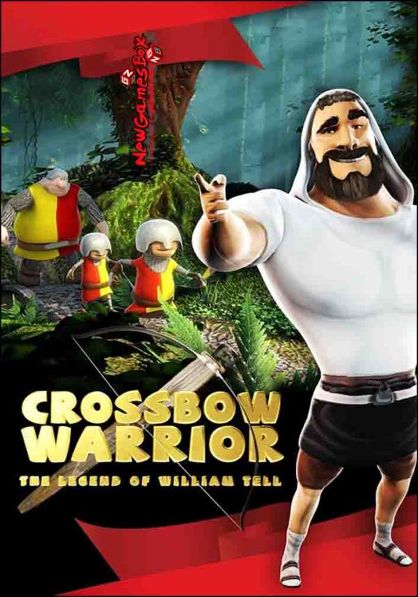 Crossbow Warrior The Legend of William Tell Free Download