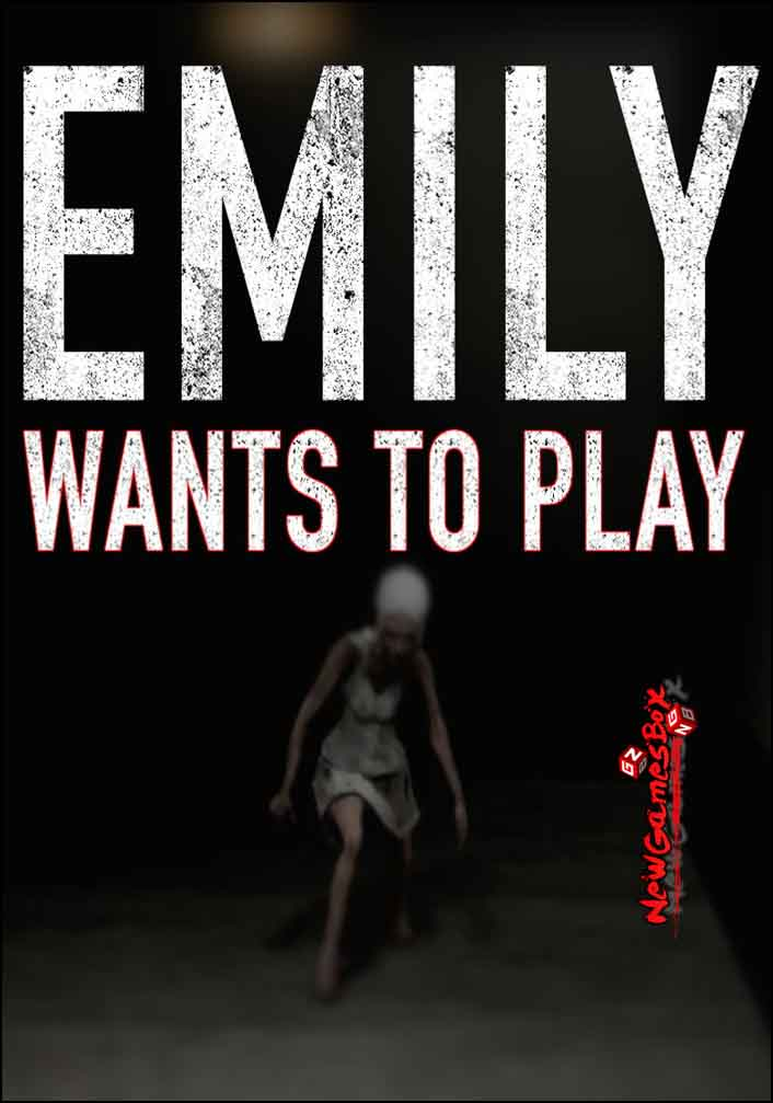 Emily Wants To Play - Download