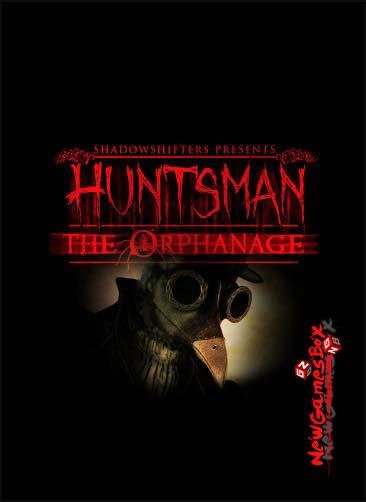 Huntsman The Orphanage Free Download