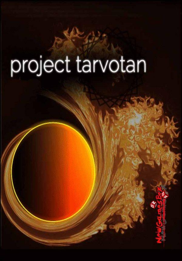 Project Tarvotan Free Download