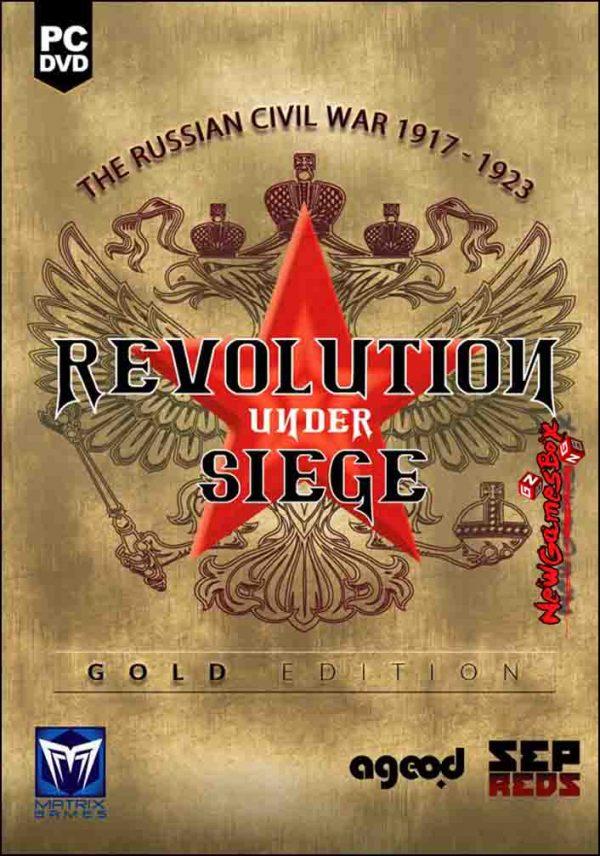 Revolution Under Siege Gold Free Download