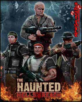 The Haunted Hells Reach Free Download