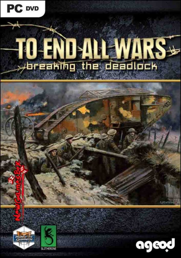 To End All Wars Breaking the Deadlock Free Download