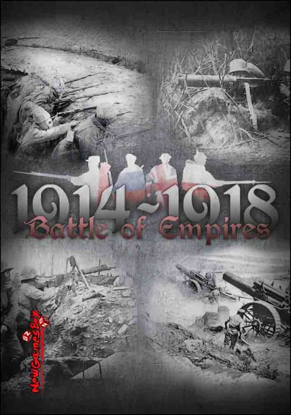 Battle of Empires 1914 1918 Free Download