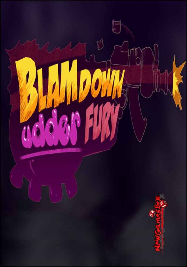 Blamdown Udder Fury Free Download