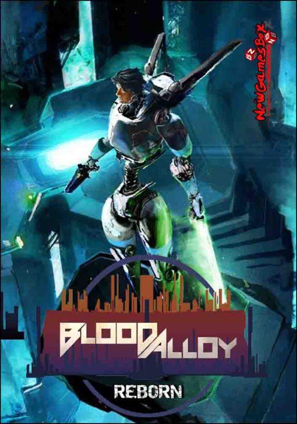 Blood Alloy Reborn Free Download