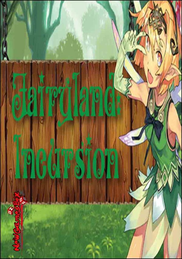 Fairyland Incursion Free Download