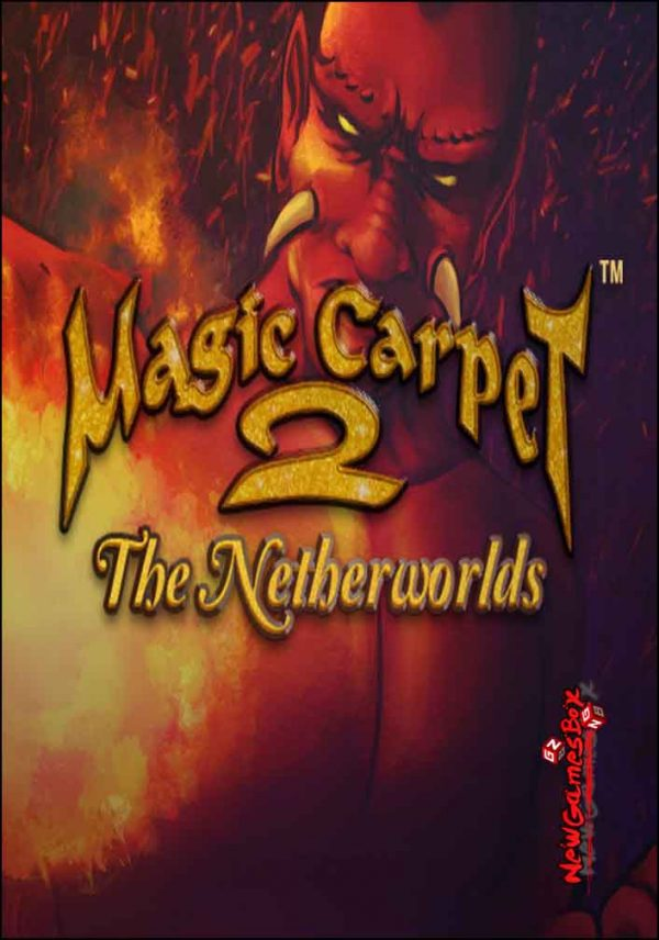 Magic Carpet 2 The Netherworlds Free Download