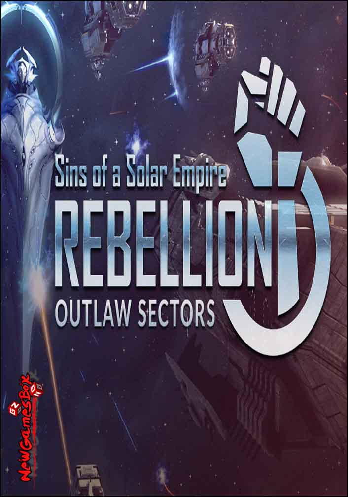 Sins of a Solar Empire Rebellion Outlaw Sectors DLC Free Download