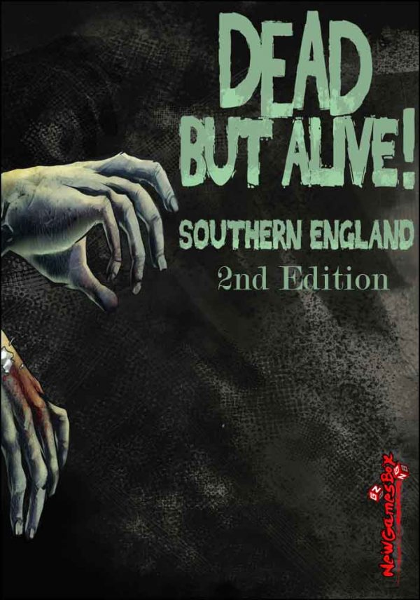 Dead But Alive Southern England Free Download