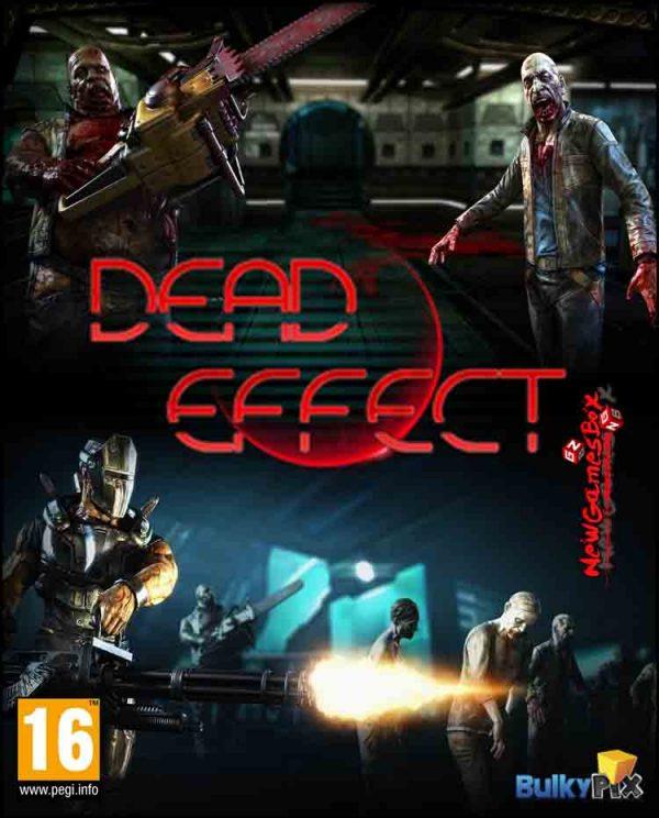 Dead Effect Free Download
