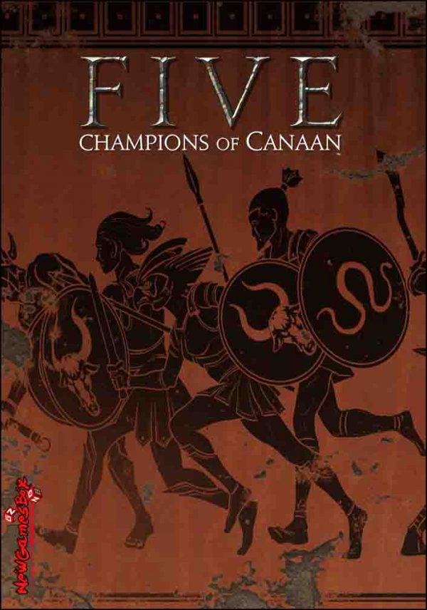 FIVE Champions of Canaan Free Download
