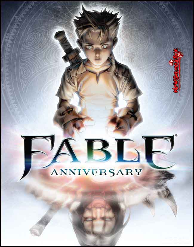 Fable anniversary pc latest patch download 2018