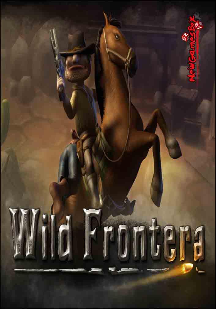 Wild Frontera Free Download Full Version Pc Game Setup