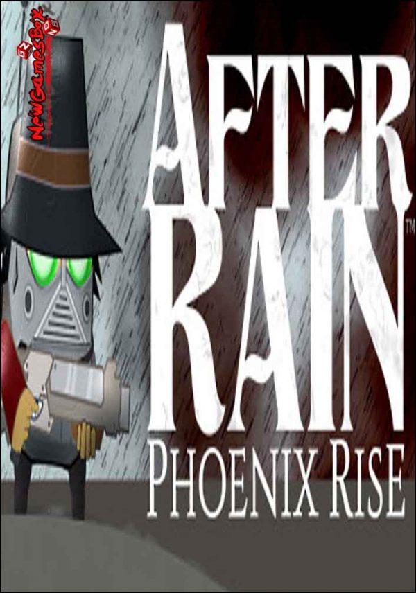After Rain Phoenix Rise Free Download