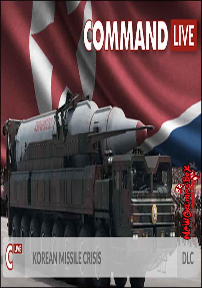 Command LIVE Korean Missile Crisis Free Download