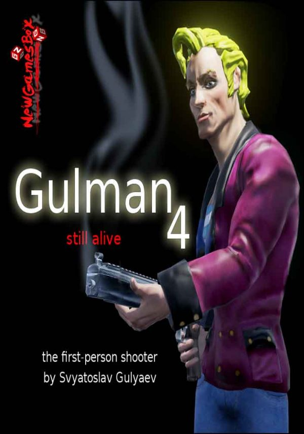 Gulman 4 Still Alive Free Download