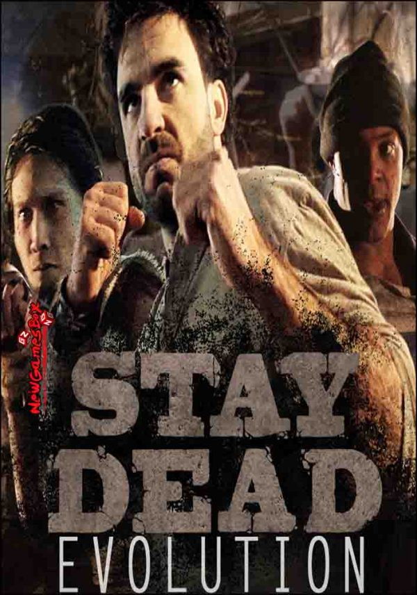 Stay Dead Evolution Free Download