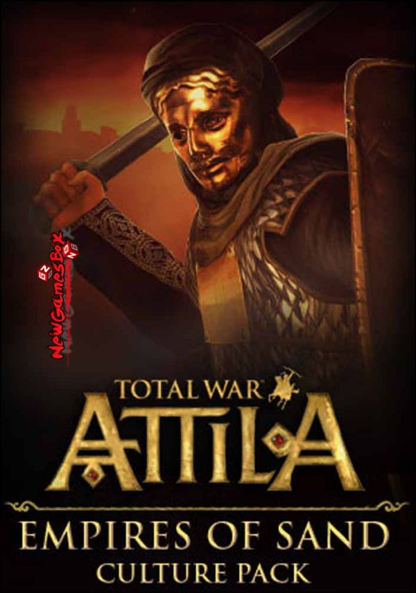 Total War ATTILA Empires of Sand Culture Pack Free Download