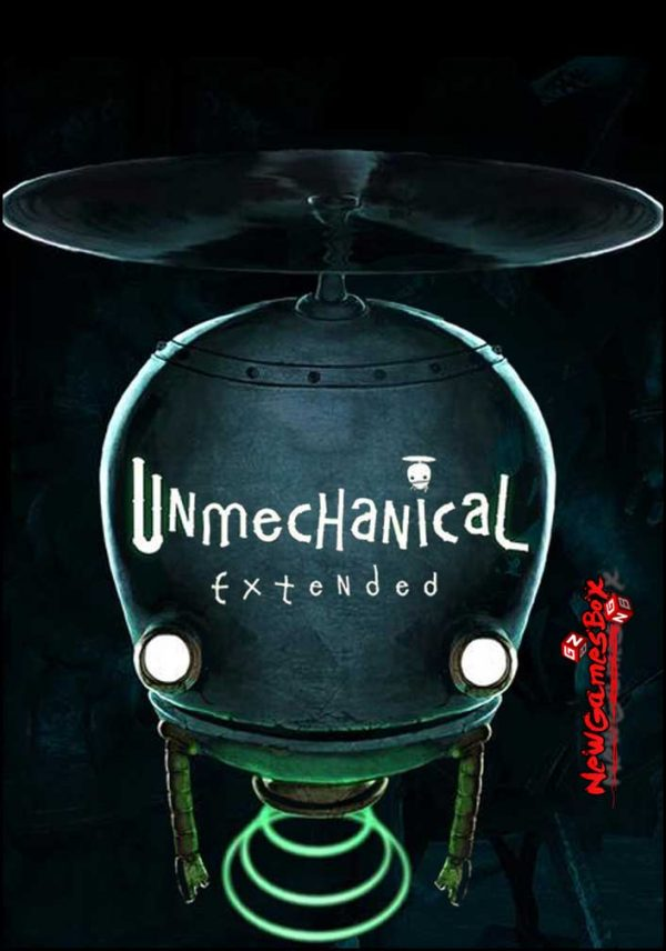 Unmechanical Extended Free Download