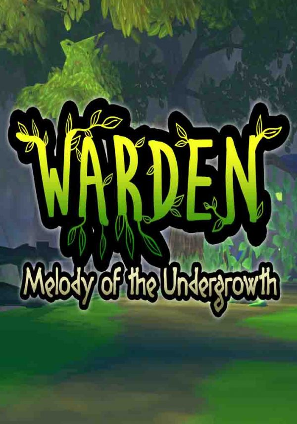 Warden Melody of the Undergrowth Free Download