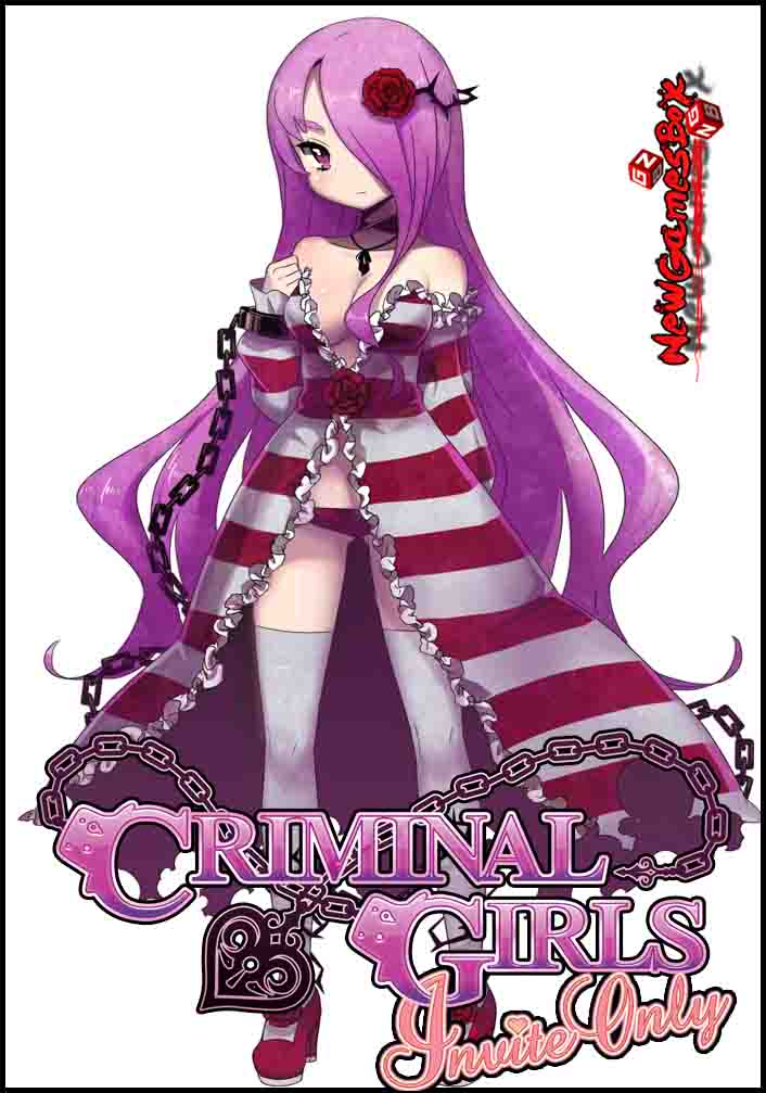 Criminal Girls Invite Only Free Download