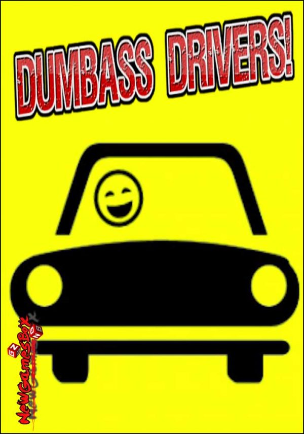 Dumbass Drivers Free Download