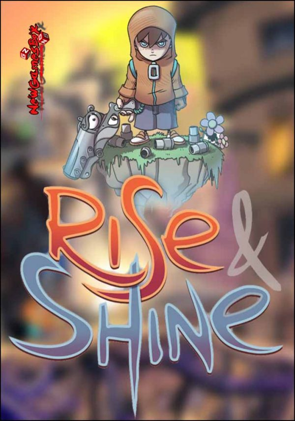 Rise and Shine Free Download