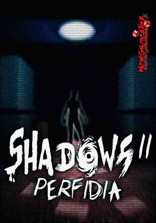 Shadows 2 Perfidia Free Download