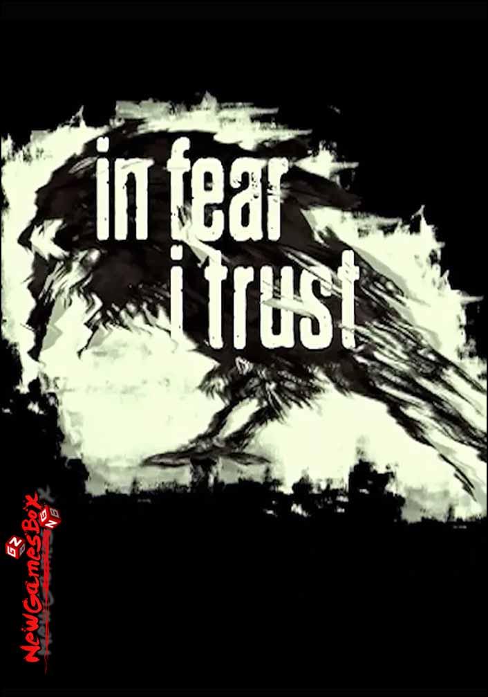 In Fear I Trust Free Download