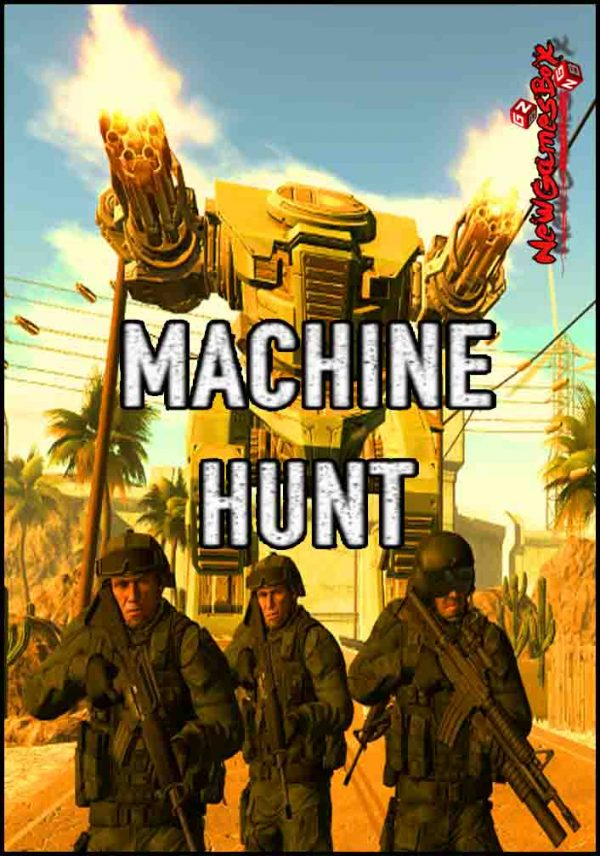 Machine Hunt Free Download