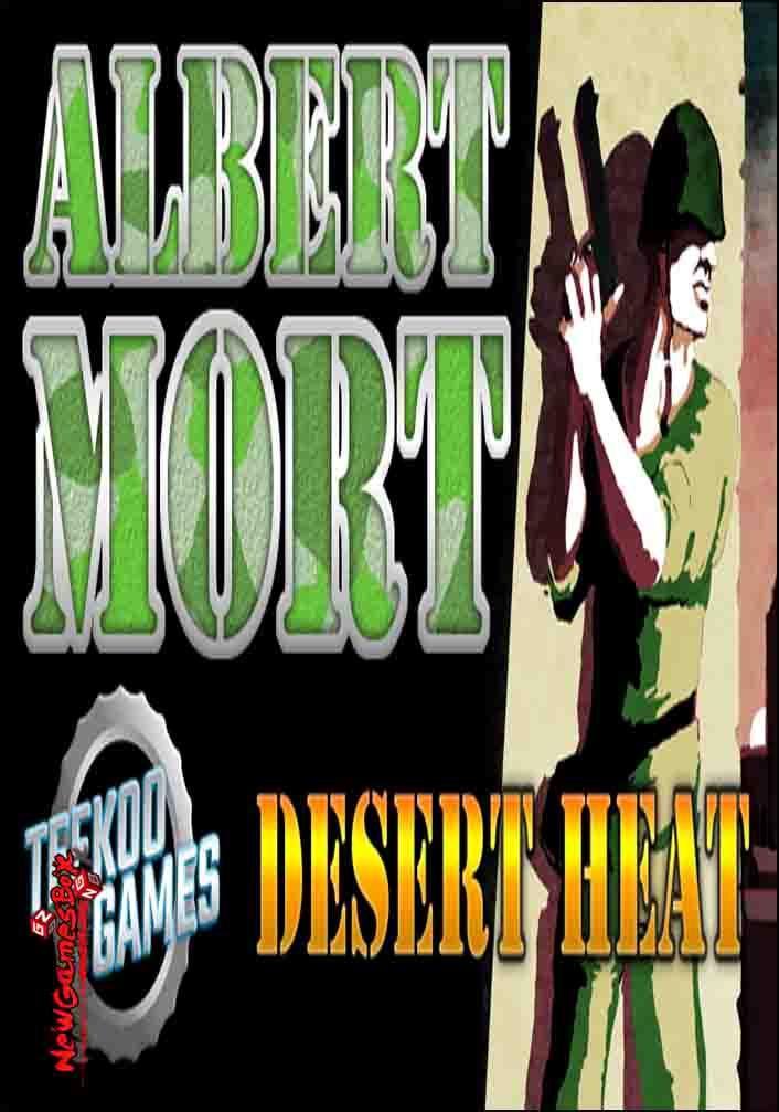 Albert Mort Desert Heat Free Download