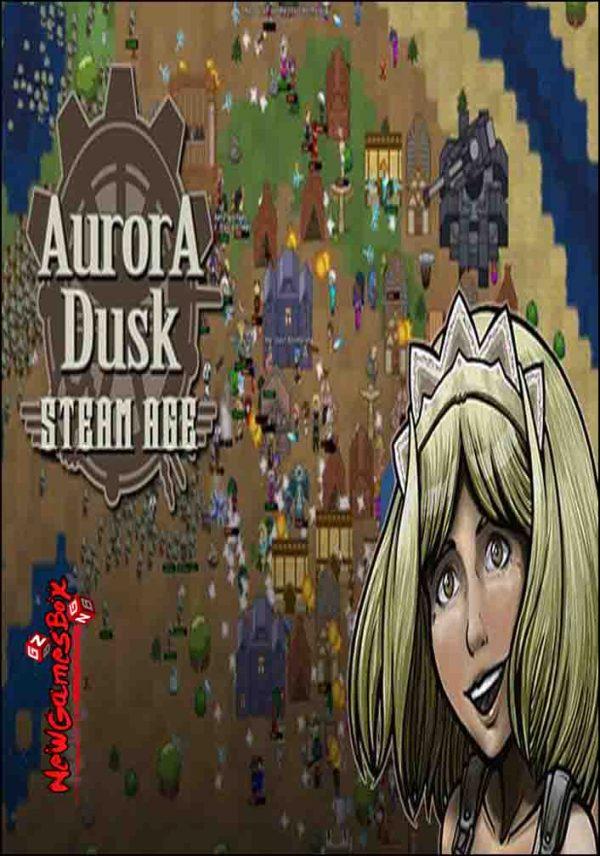 Aurora Dusk Steam Age Free Download