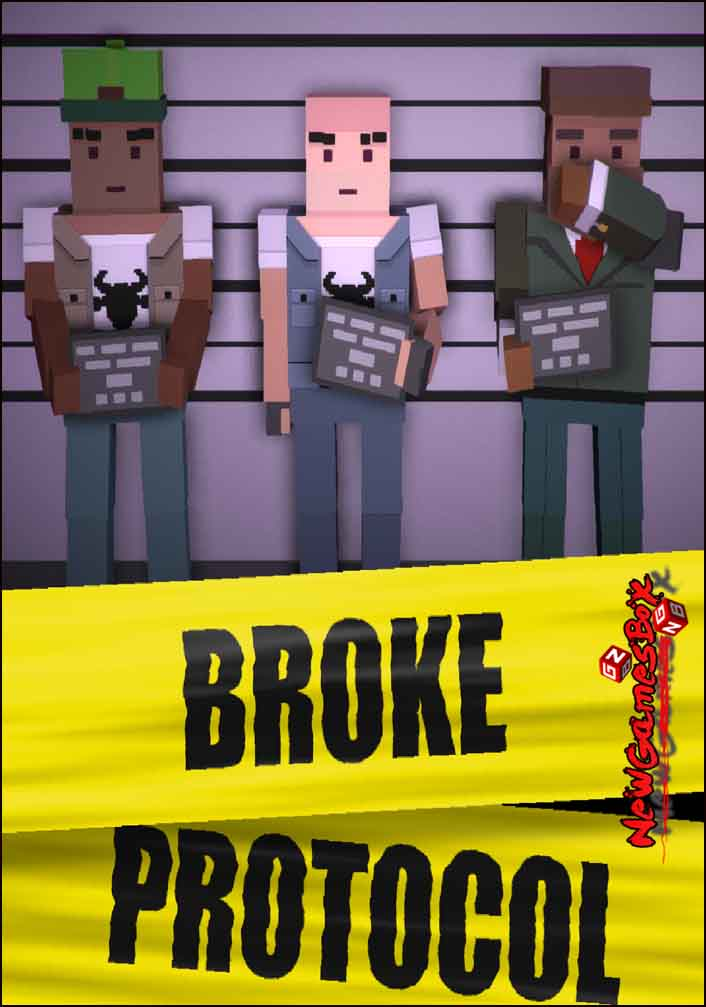 BROKE PROTOCOL Free Download