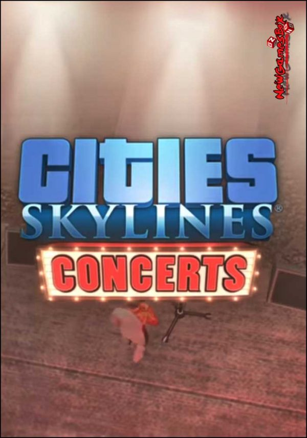 Citie Skylines Concerts Free Download