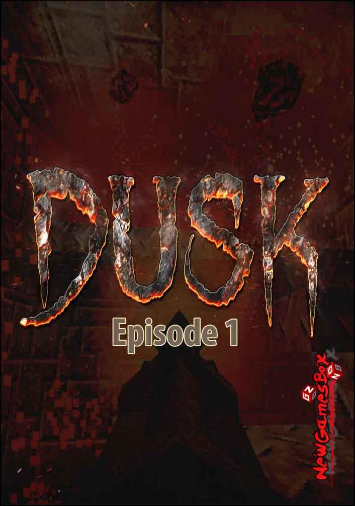 DUSK Episode 1 Free Download