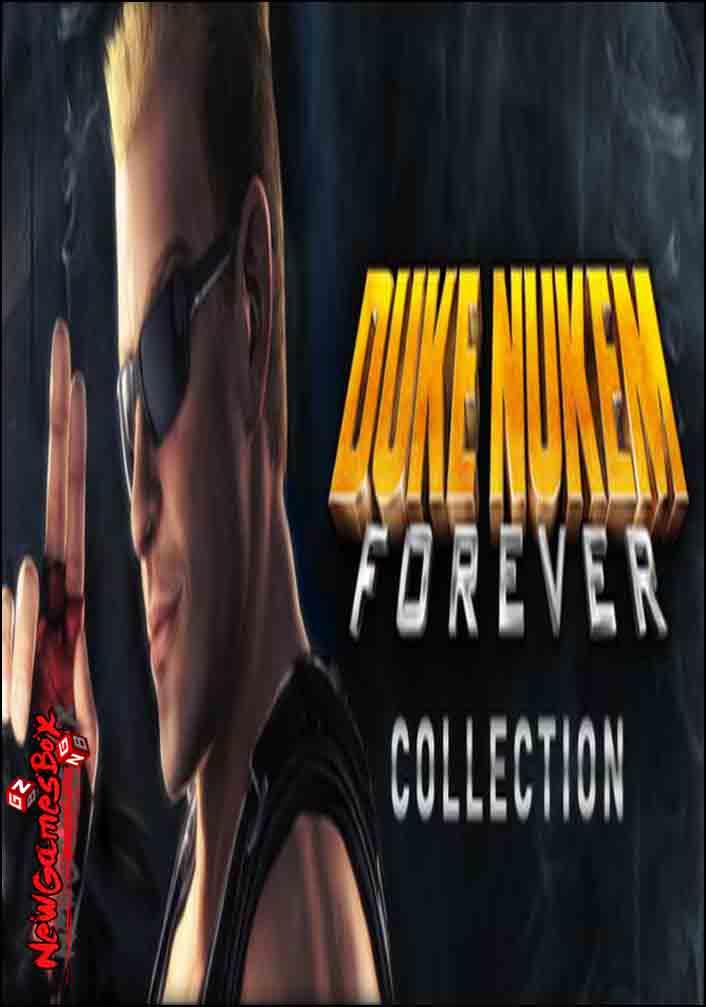 Duke Nukem Forever Collection Free Download