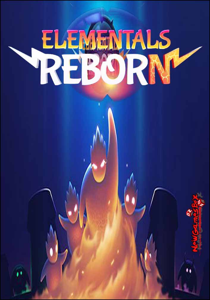 Elementals Reborn Free Download