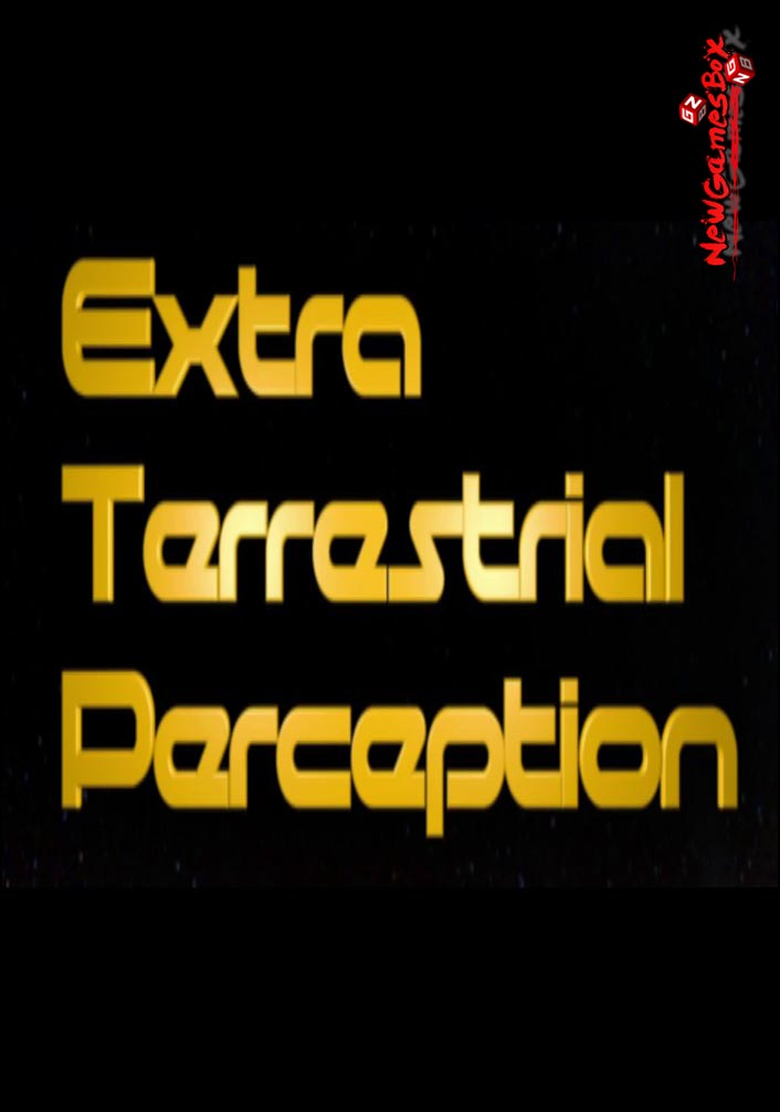 Extra Terrestrial Perception Free Download
