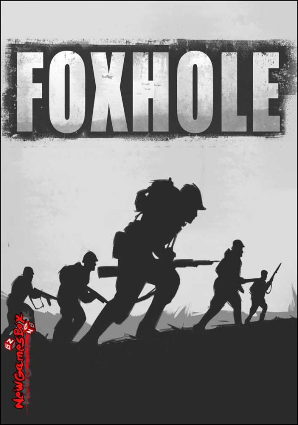Foxhole Free Download
