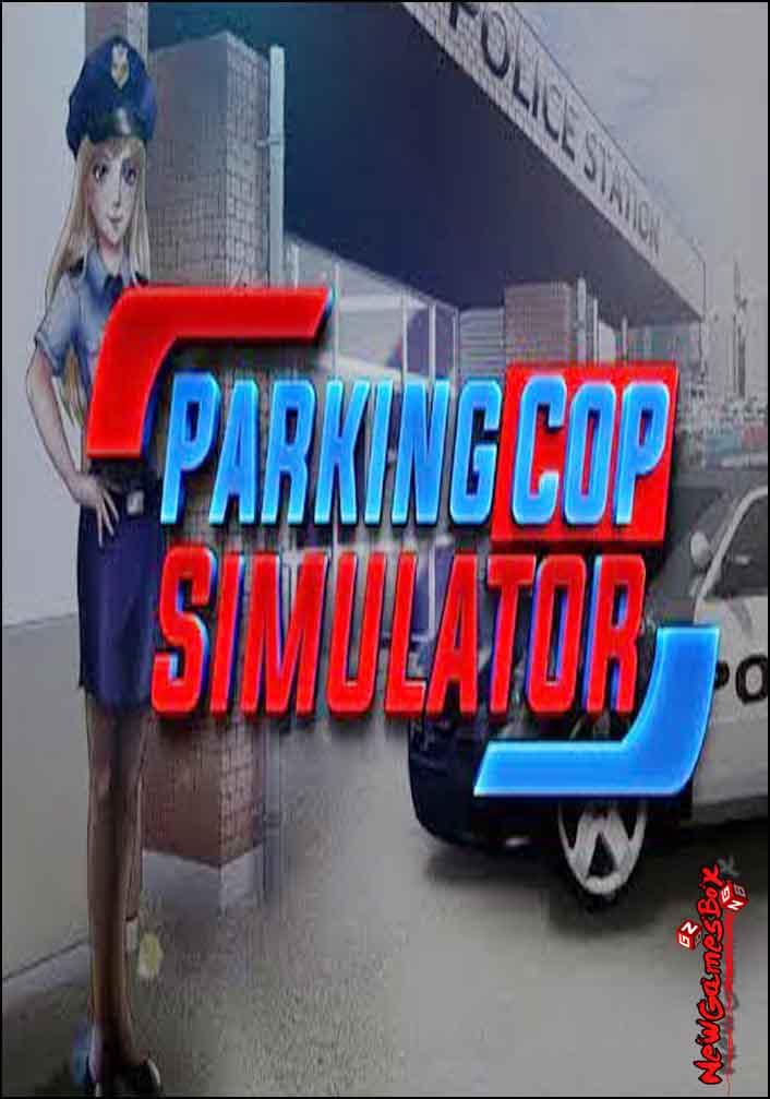 Parking Cop Simulator Free Download