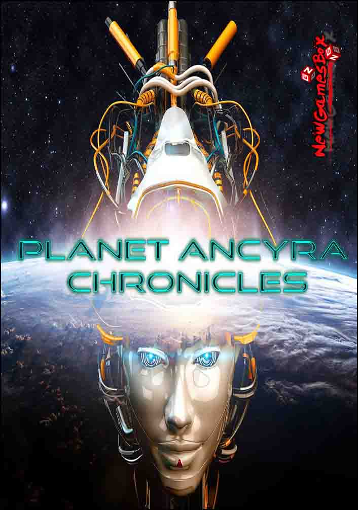 Planet Ancyra Chronicles Free Download