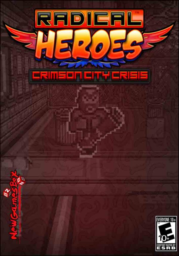 Radical Heroes Crimson City Crisis Free Download