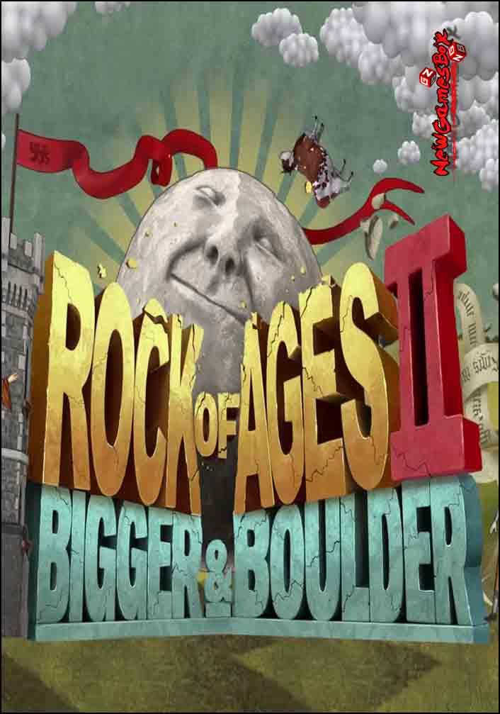 Rock of Ages 2 Bigger and Boulder Free Download