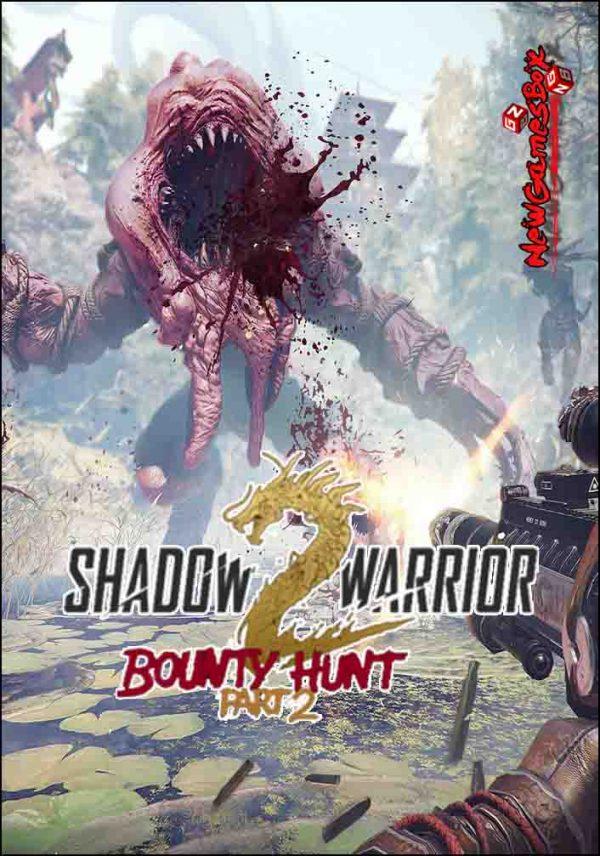 Shadow Warrior 2 Bounty Hunt Part 2 Free Download