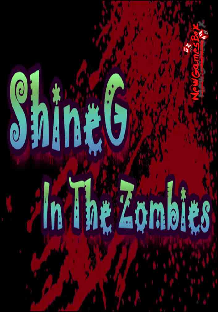 ShineG In The Zombies Free Download